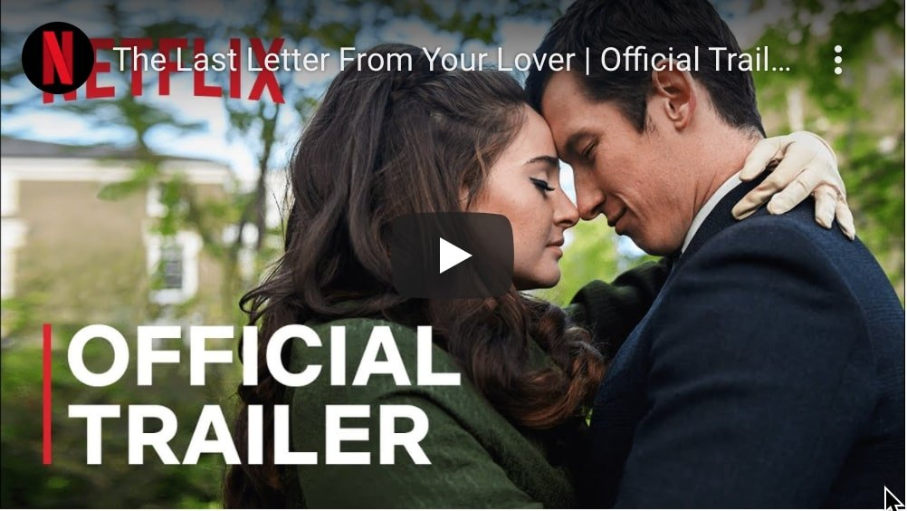 the last letter from your lover official trailer